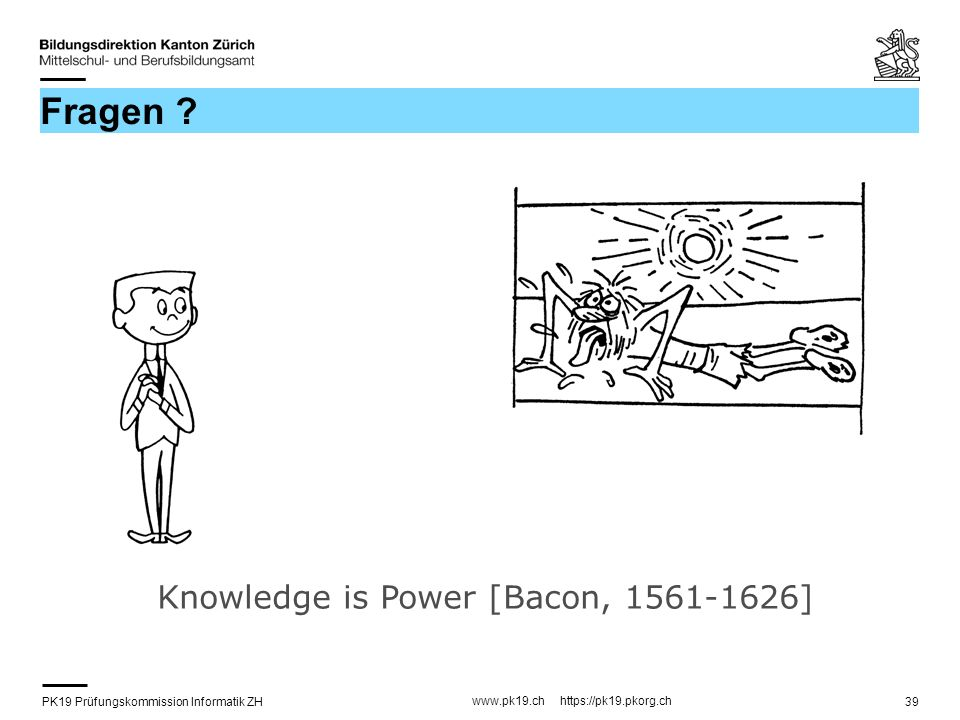 Fragen Knowledge is Power [Bacon, 1561-1626]